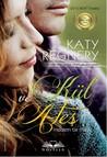 Kül Ve Ateş by Katy Regnery