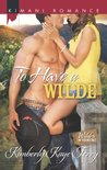 To Have a Wilde by Kimberly Kaye Terry