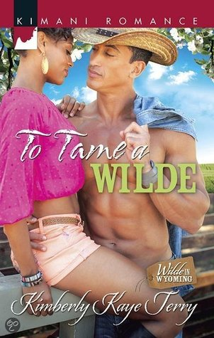 To Tame a Wilde(Wilde In Wyoming 5)