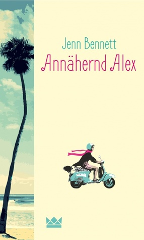 Annahernd Alex (ePUB)