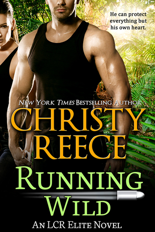 Running Wild (LCR Elite, #4)