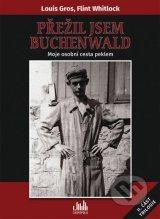 Přežil jsem Buchenwald: Moje osobní cesta peklem