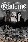 The Magical Madame: A Murder in Black