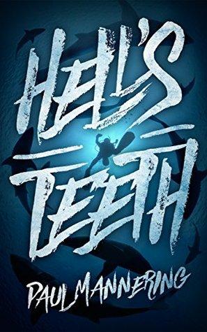 hell-s-teeth-a-deep-sea-thriller