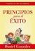 Principios para el éxito by Daniel González