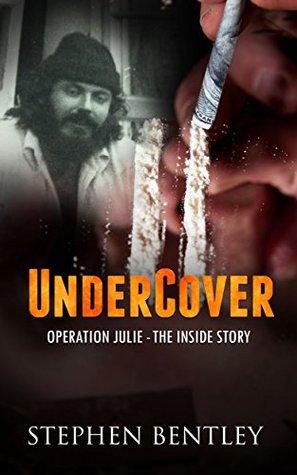 Undercover by Stephen Bentley
