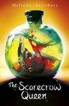 The Scarecrow Queen by Melinda Salisbury