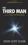 The Third Man: A Michael Quinn Short Story Prologue to Night of the Bonfire