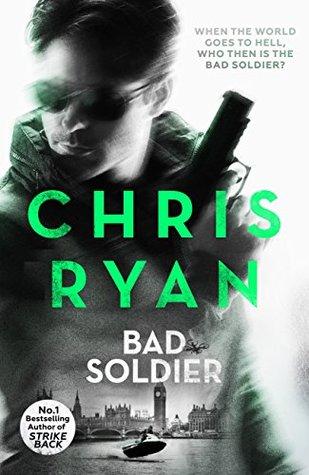 Bad Soldier Danny Black 4 By Chris Ryan