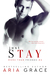 Just Stay (More Than Friends, #4)