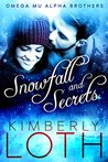 Snowfall and Secrets (Omega Mu Alpha Brothers #1)