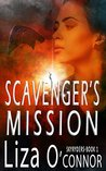Scavenger's Mission (The SkyRyders, #1)