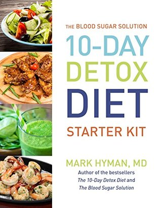 The Blood Sugar Solution 10-Day Detox Diet Starter Kit