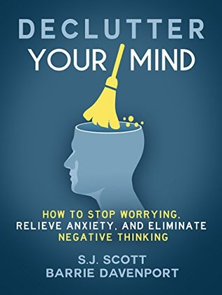Declutter Your Mind (Mindfulness Books Series Book 1)