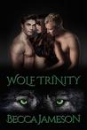 Wolf Trinity
