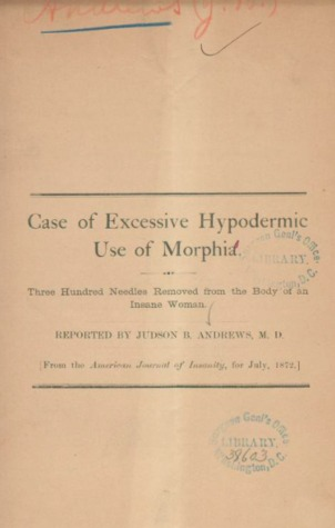 Case of Excessive Hypodermic Use of Morp...