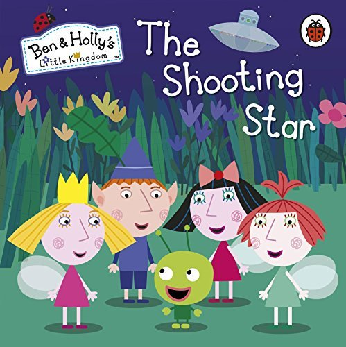Ben and Holly's Little Kingdom: The Shooting Star