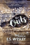 The Outs by E.S. Wesley