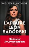 L'affaire Léon Sadorski by Romain Slocombe