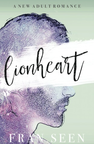 ARC Review | Lionheart by Fran Seen