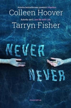 Never Never (Never Never, #1-3)