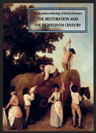 The Broadview Anthology of British Literature, Volume 3: The Restoration and the Eighteenth Century