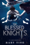 The Blessed Knights (The Angel Knights, #2)