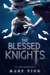 The Blessed Knights (Secret Knights, #2)