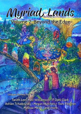 Myriad Lands: Volume 2: Beyond the Edge