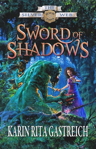Sword of Shadows by Karin Rita Gastreich