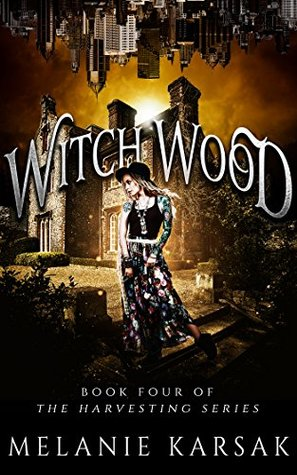 Book 2.5: WITCH WOOD