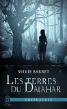 Les terres du Dalahar by Sylvie Barret-Lefelle