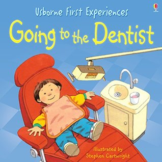 Usborne First Experiences: Going to the Dentist: For tablet devices