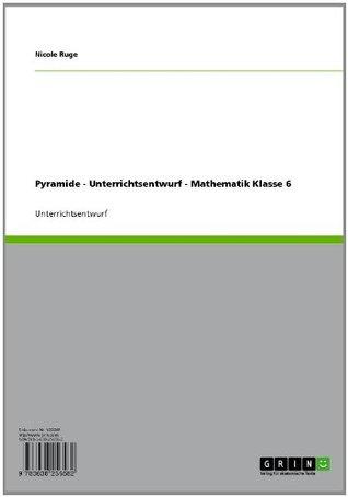 Pyramide - Unterrichtsentwurf - Mathematik Klasse 6