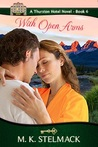 With Open Arms (A Thurston Hotel Novel, #6)