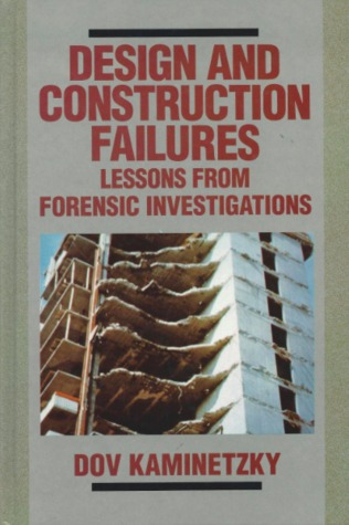 Design and Construction Failures:  Lessons From Forensic Investigations