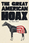 The Great American Hoax