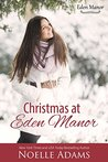 Christmas at Eden Manor (Eden Manor, #4)