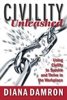 Civility Unleashed by Diana Damron