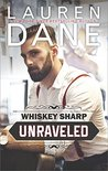 Unraveled (Whiskey Sharp)