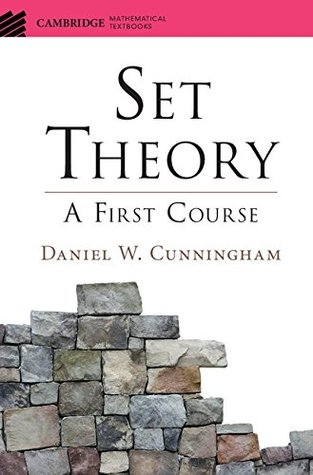 Set Theory: A First Course (Cambridge Mathematical Textbooks)