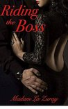 Riding the Boss: A Contemporary Erotic Office Romance