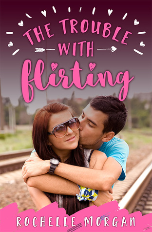 The Trouble with Flirting(The Trouble Series 2)