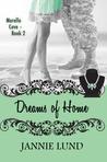 Dreams of Home (Morello Cove #2)