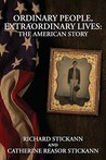 Ordinary People, Extraordinary Lives: The American Story