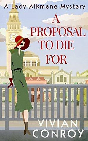 A Proposal to Die For (Lady Alkmene #1)