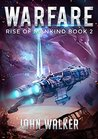 Warfare (Rise of Mankind #2)