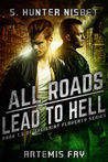 All Roads Lead to Hell (Saint Flaherty #1.5)