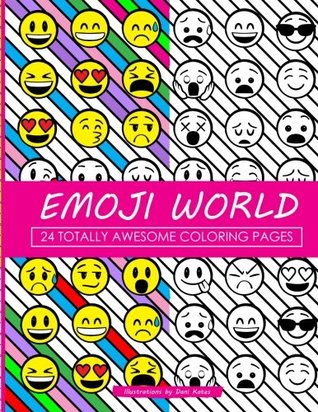 Emoji World Coloring Book 24 Totally Awesome Pages By Dani