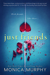 Just Friends by Monica  Murphy